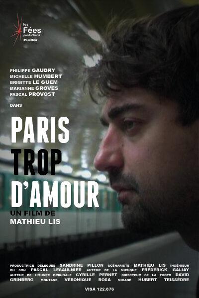 2009 – Paris, trop d'amour