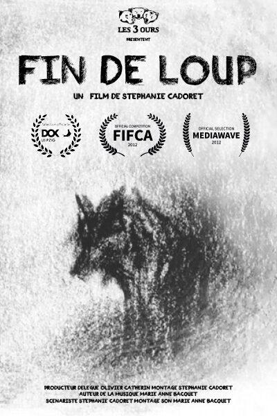 2010 – Fin de Loup
