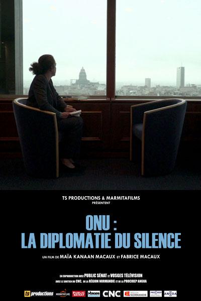 2016 – ONU, La Diplomatie du Silence